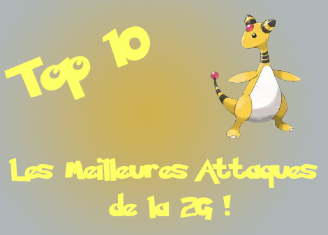 top 10 meilleures attaques g2