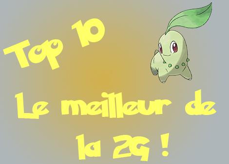 Top 10 des meilleurs Pokémon de la 2G !