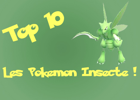 top 10 pokemon insecte