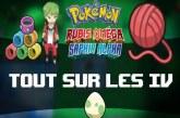 Les IV et les Puissances Cachées dans Pokémon