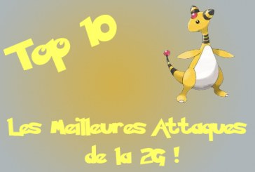 Pokemon Go : Top 10 des meilleures attaques G2 !