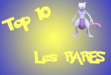 Pokemon Go Top 10 des Pokemon Rares !