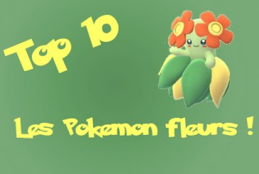 Pokemon Go : Top 10 des Pokemon Fleurs !